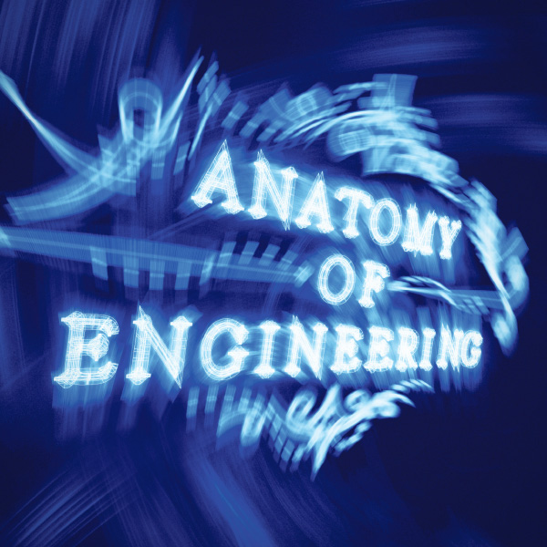 Anatomy of Engineering – Exhibition
